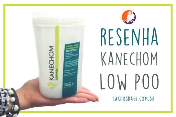 Resenha: Kanechom Low Poo