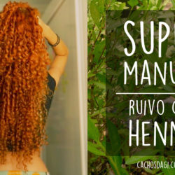 SUPER Manual: Cabelo Ruivo com Henna